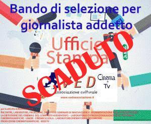 Bando di Selezione per giornalista addetto all' UFFICIO STAMPA  dell'Associazione Culturale VED